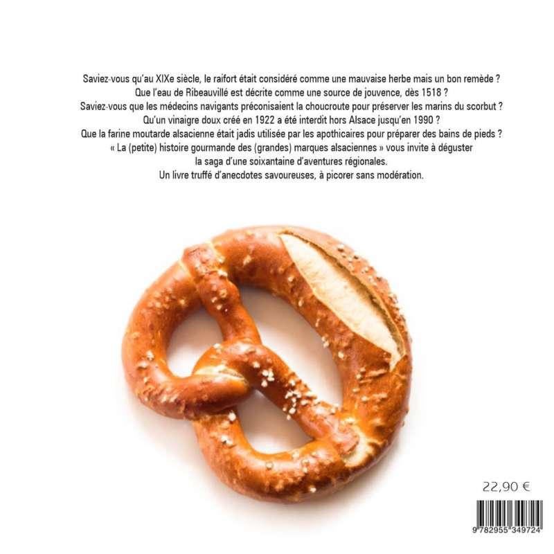 Livre La (petite) histoire gourmande des (grandes) marques alsaciennes