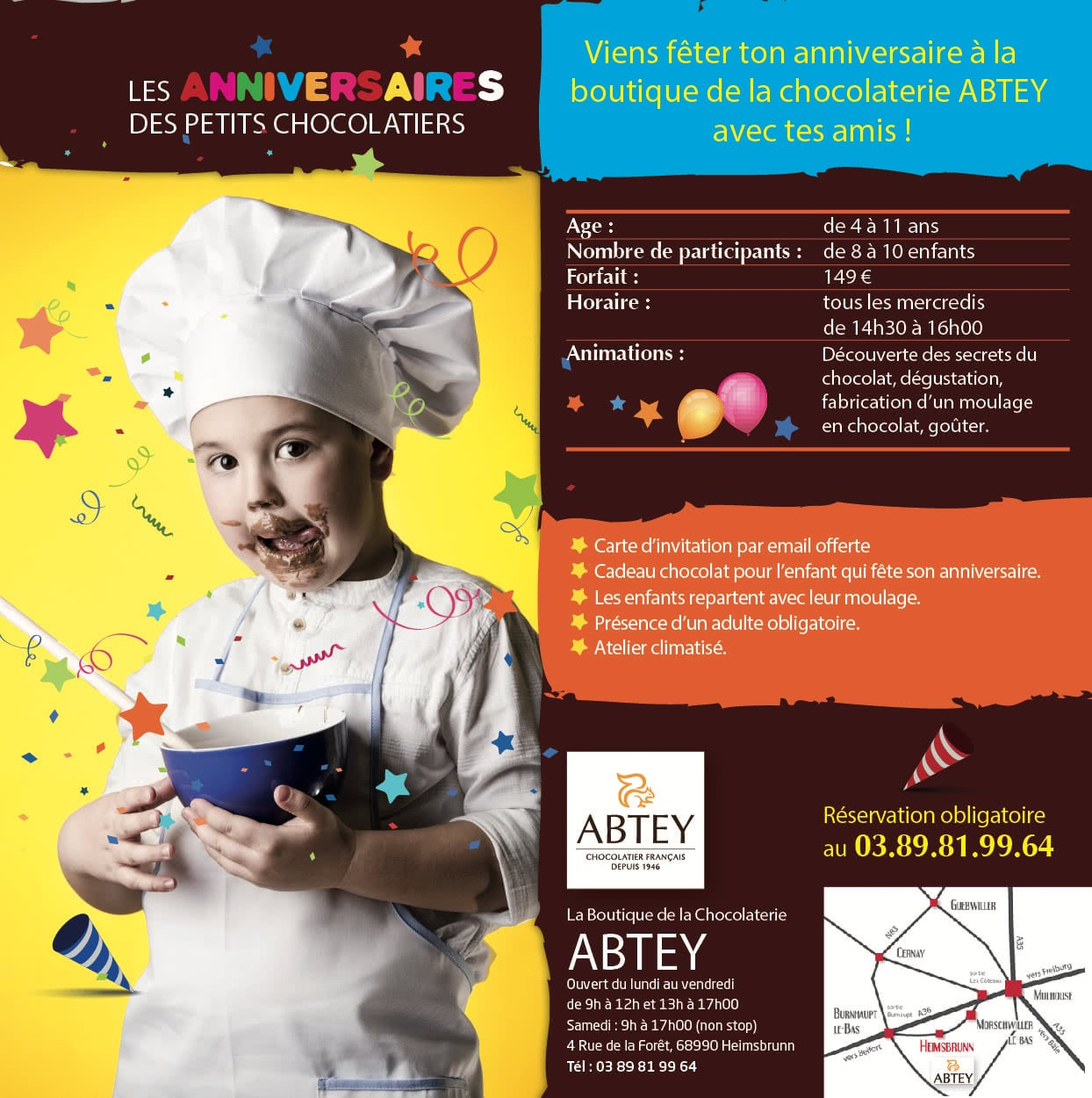 Les anniversaires de la boutique de la chocolaterie ABTEY.